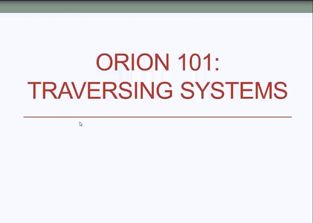 orion traversing systems